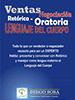 Ebook sobre ventas: Ventas – Negociación, Retórica – Oratoria y Lenguaje del Cuerpo (Diego Sosa)